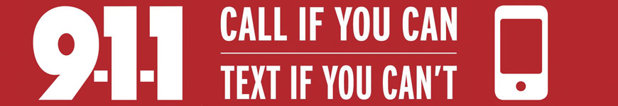 Text to 911, Call when you can, text when you can't - webpage banner